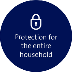 Protection for the entire household